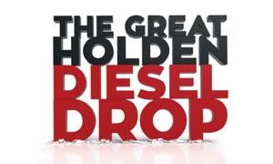 Great Holden Diesel Drop