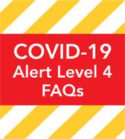 COVID-19 Level 4 FAQs